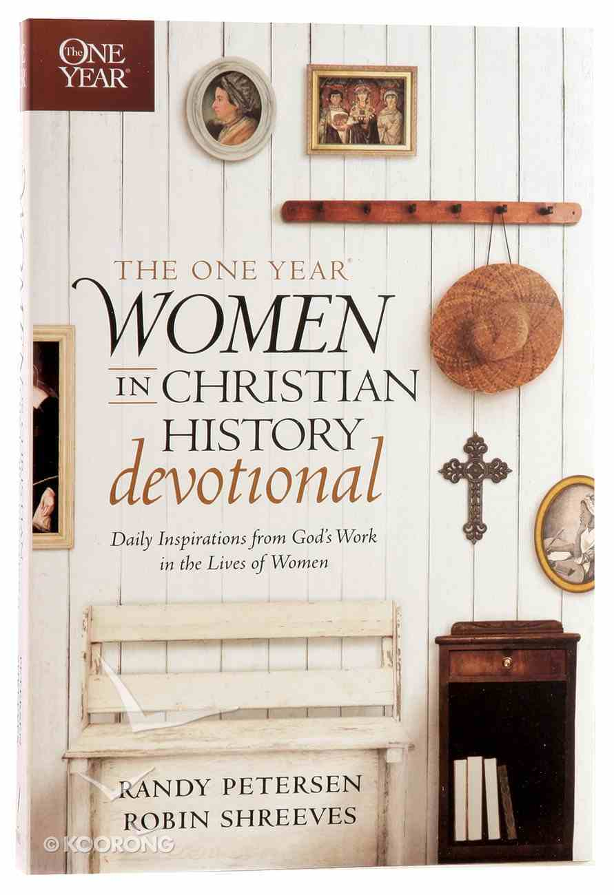 The One Year Women in Christian History Devotional Paperback
