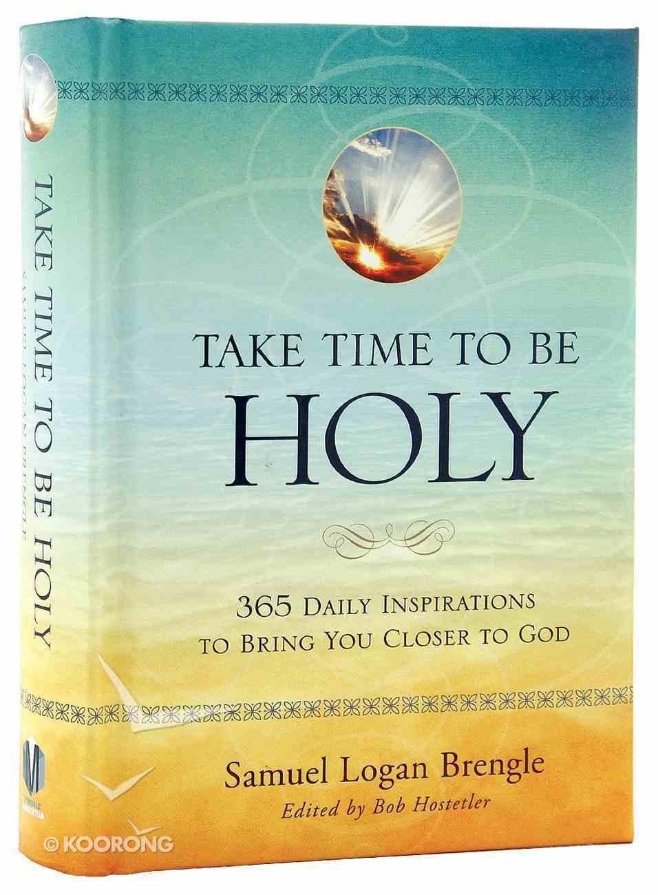 Take Time to Be Holy Hardback