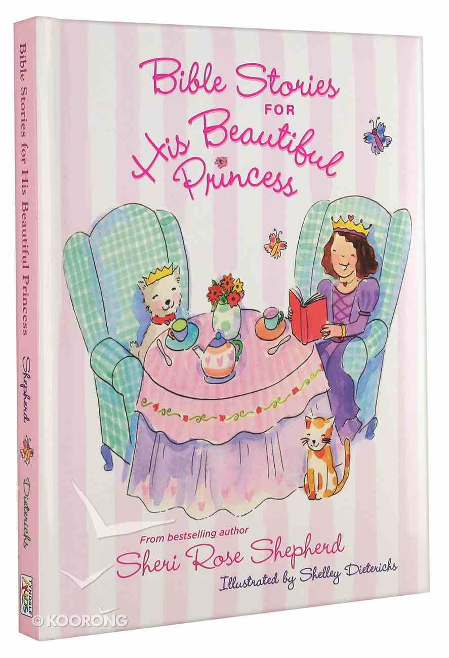 Bible Stories For His Beautiful Princess Hardback
