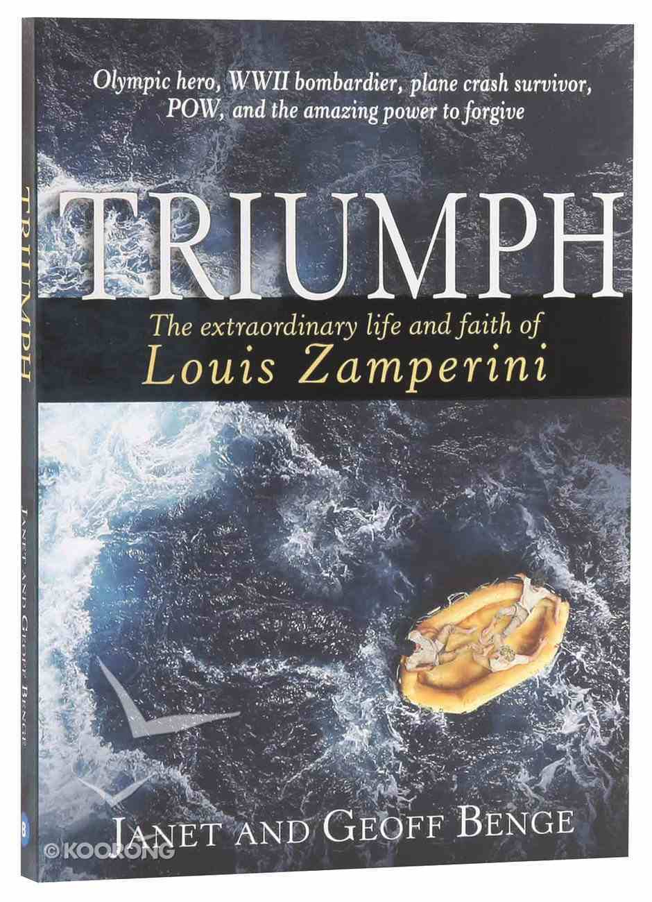 Triumph: The Extraordinary Story of Louis Zamperini Paperback