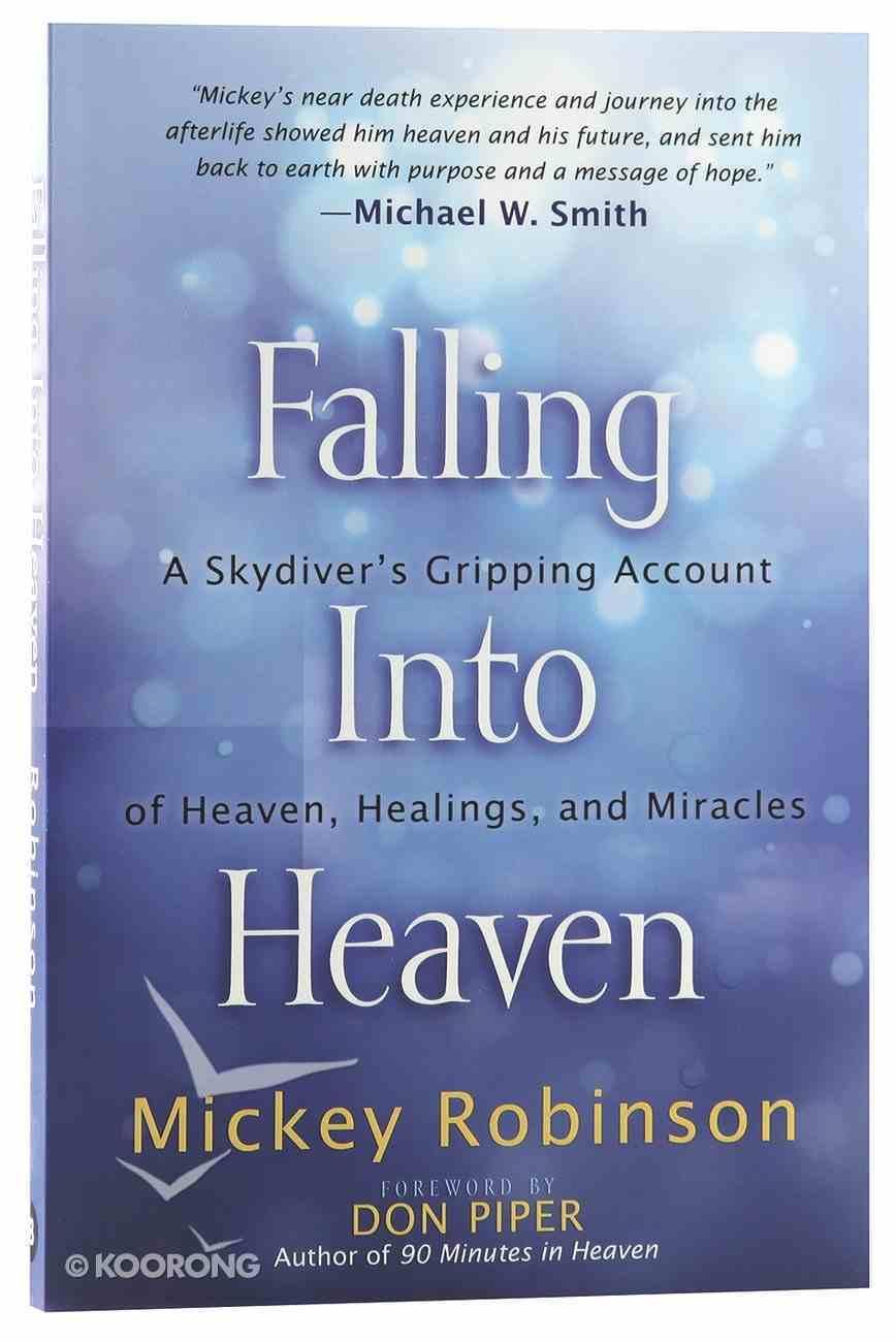 Falling Into Heaven Paperback