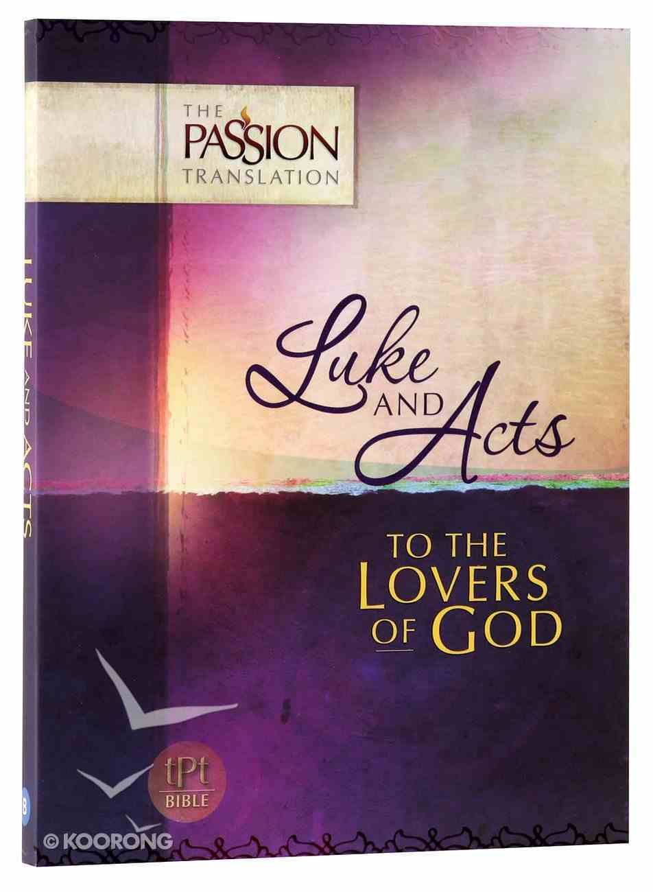 TPT Luke & Acts: To the Lovers of God (Black Letter Edition) Paperback