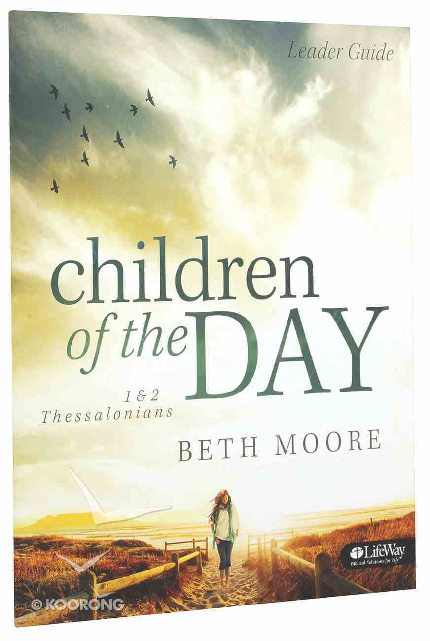 Children of the Day (Leader Guide) Paperback