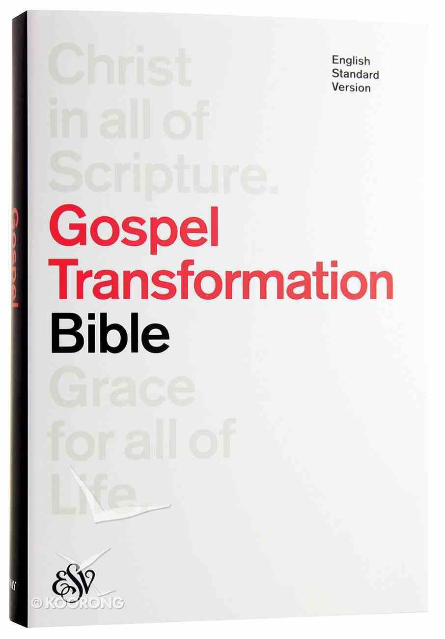 ESV Gospel Transformation Bible White Hardback