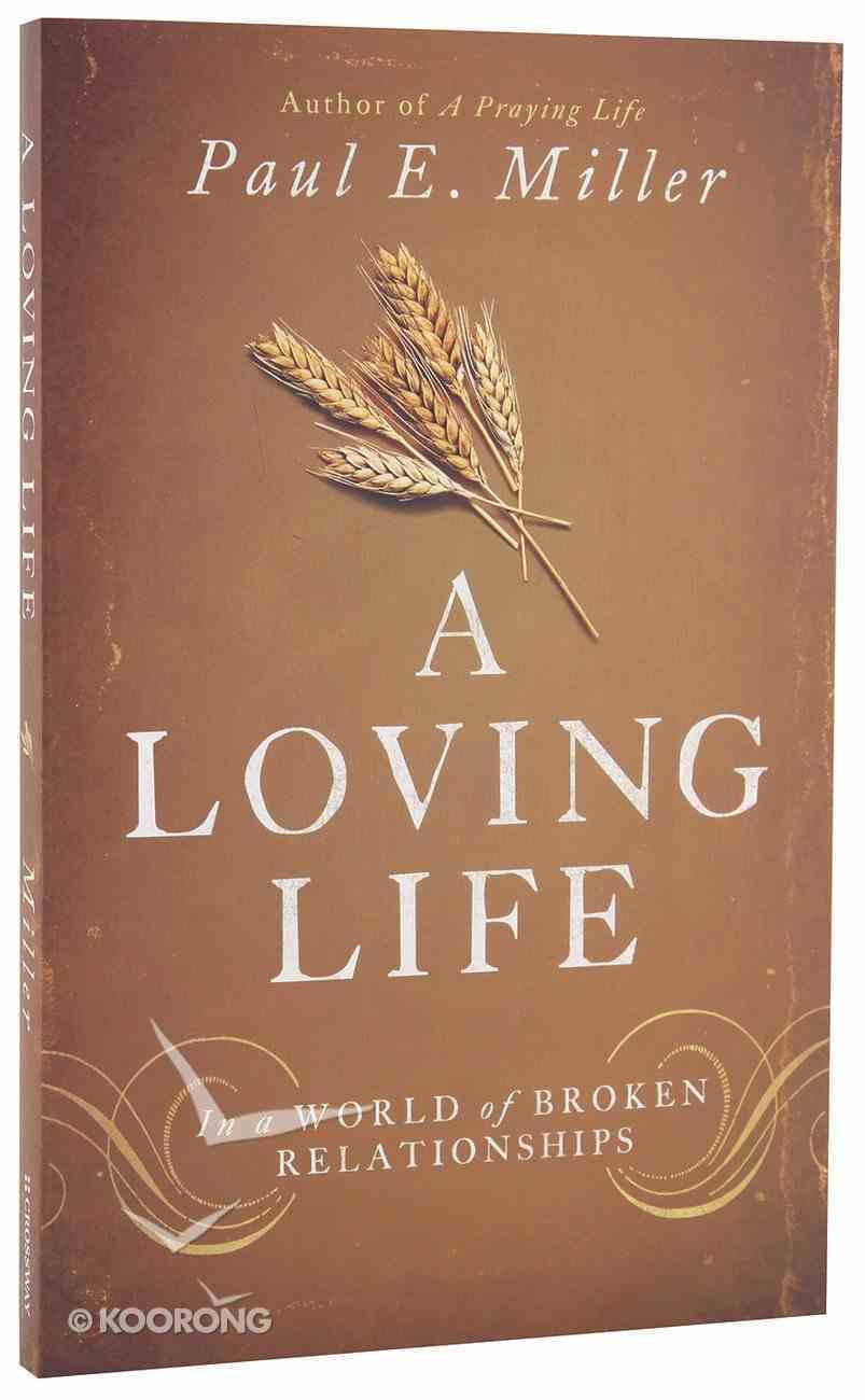 A Loving Life Paperback