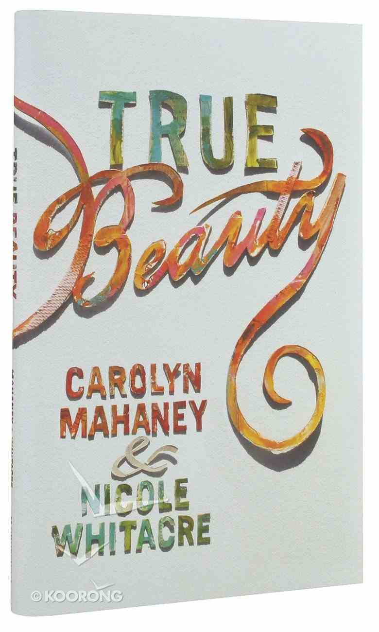 True Beauty Hardback