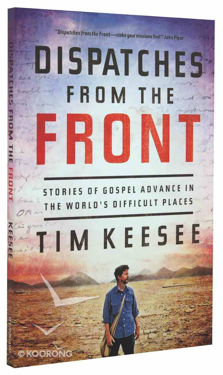 Dispatches From the Front Paperback