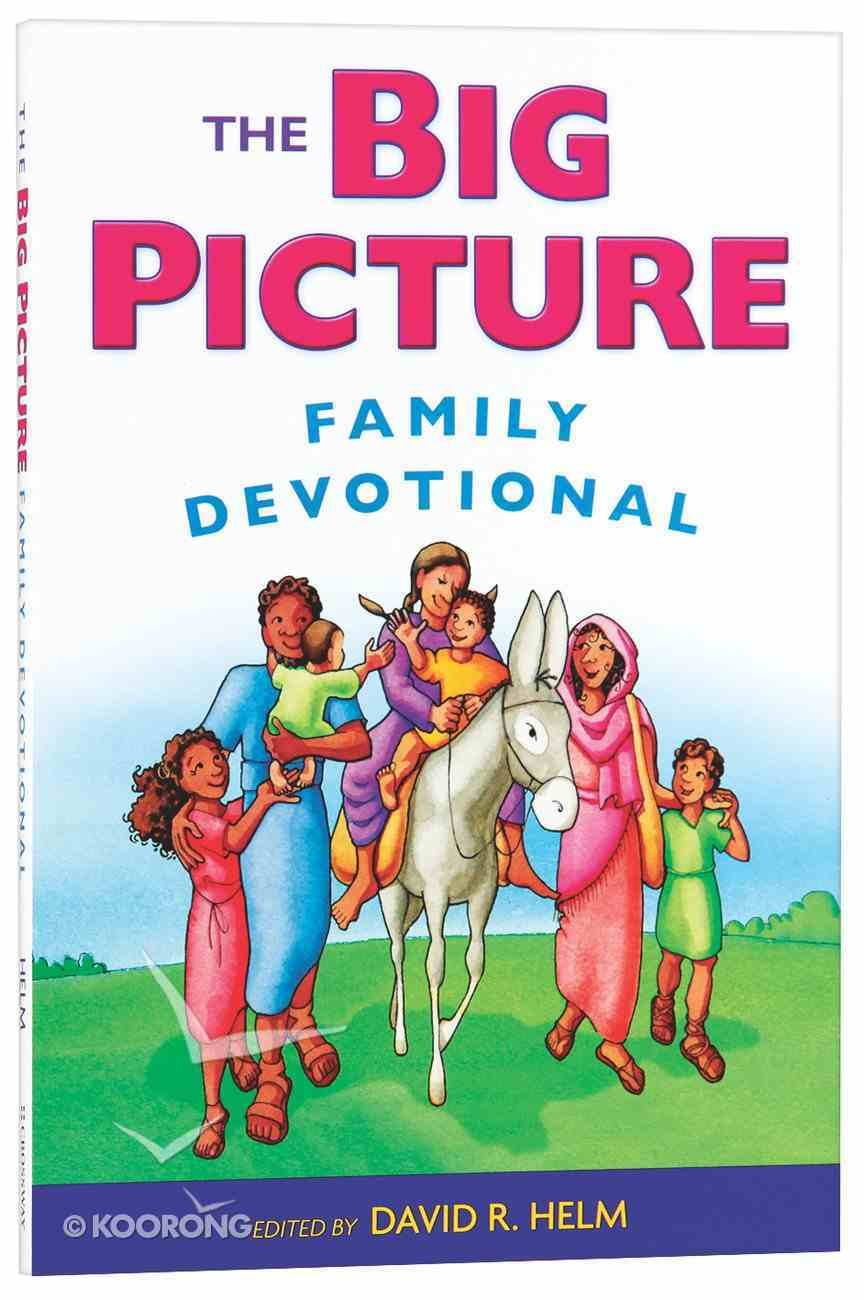 Big Picture Family Devotional,The (From The Big Picture Story Bible) Paperback