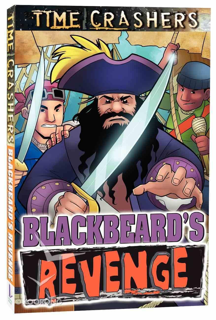 Blackbeard's Revenge (Time Crashers Series) Paperback