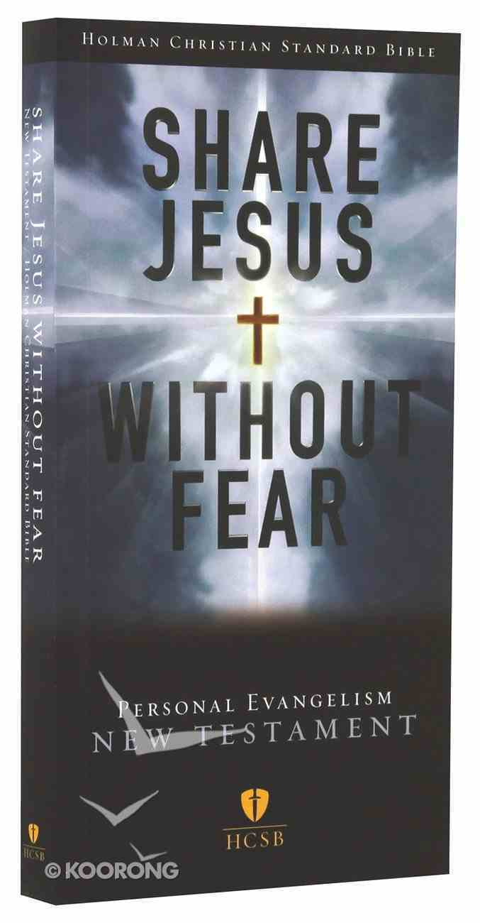 HCSB Share Jesus Without Fear New Testament Paperback