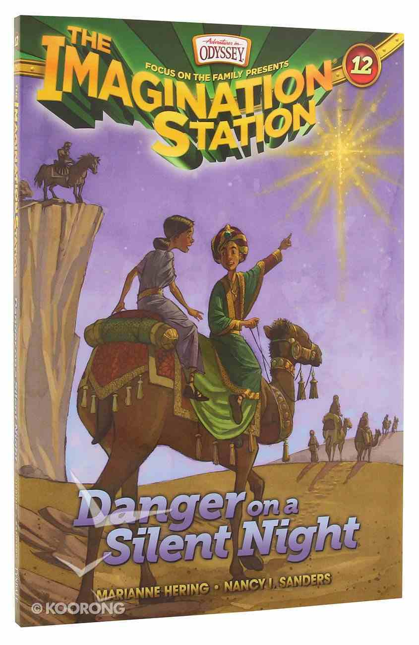 Danger on a Silent Night (#12 in Adventures In Odyssey Imagination Station (Aio) Series) Paperback