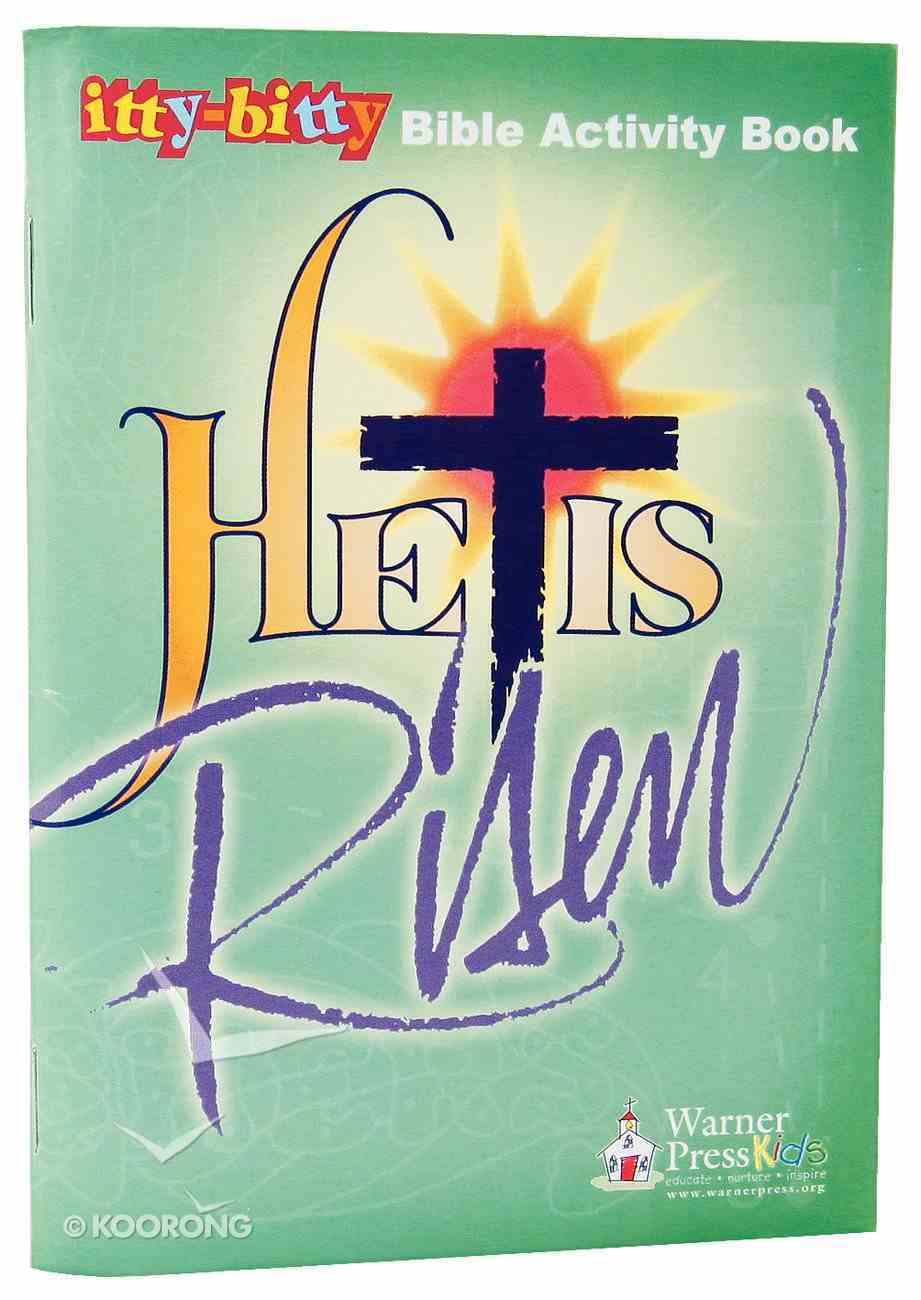 Activity Book He is Risen! (Itty Bitty Bible Series) Paperback