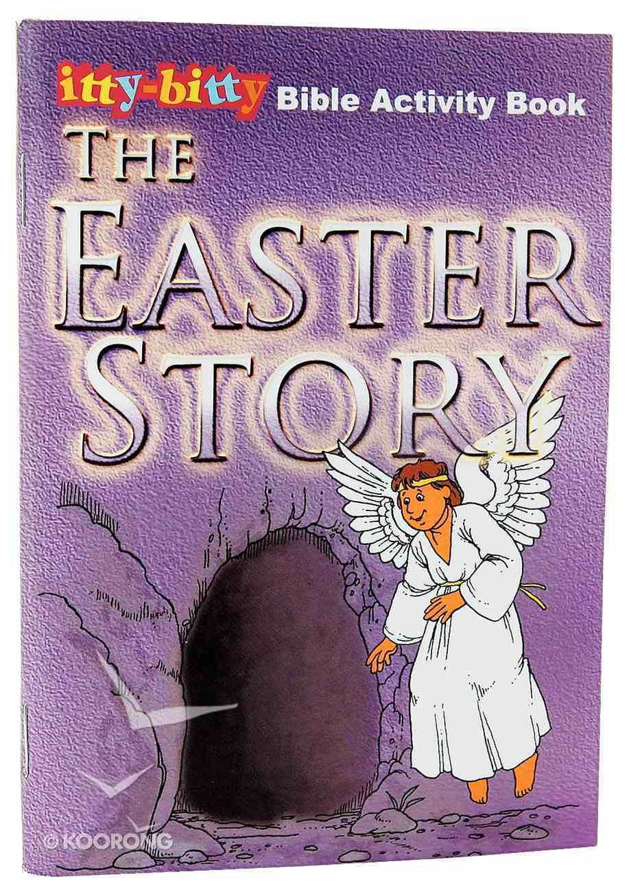 Activity Book Easter Story (Itty Bitty Bible Series) Paperback