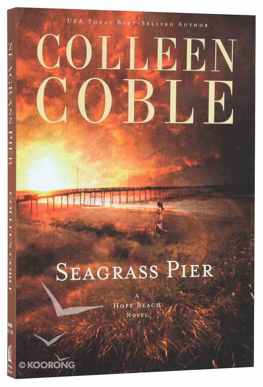 Seagrass Pier (#03 in Hope Beach Series) Paperback