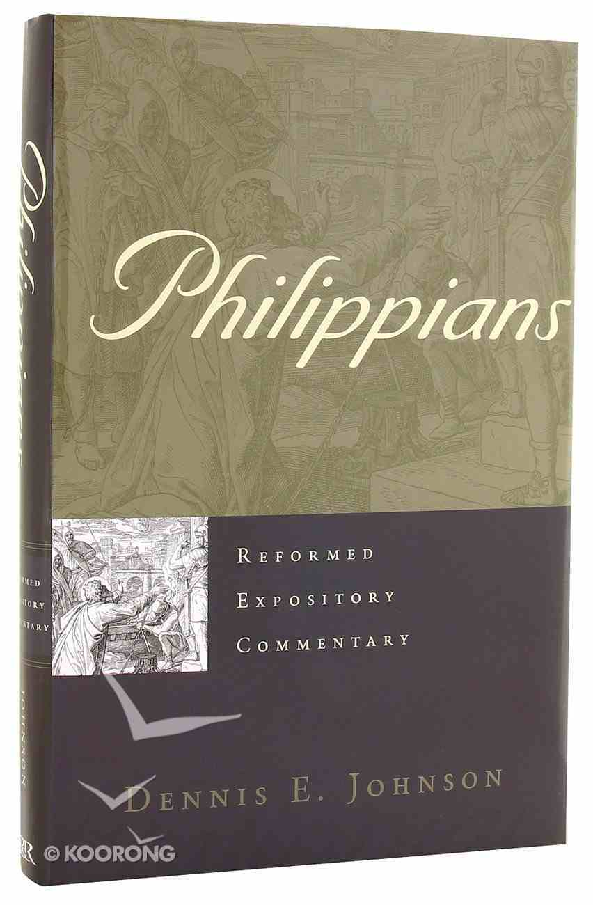 Philippians (Reformed Expository Commentary Series) Hardback