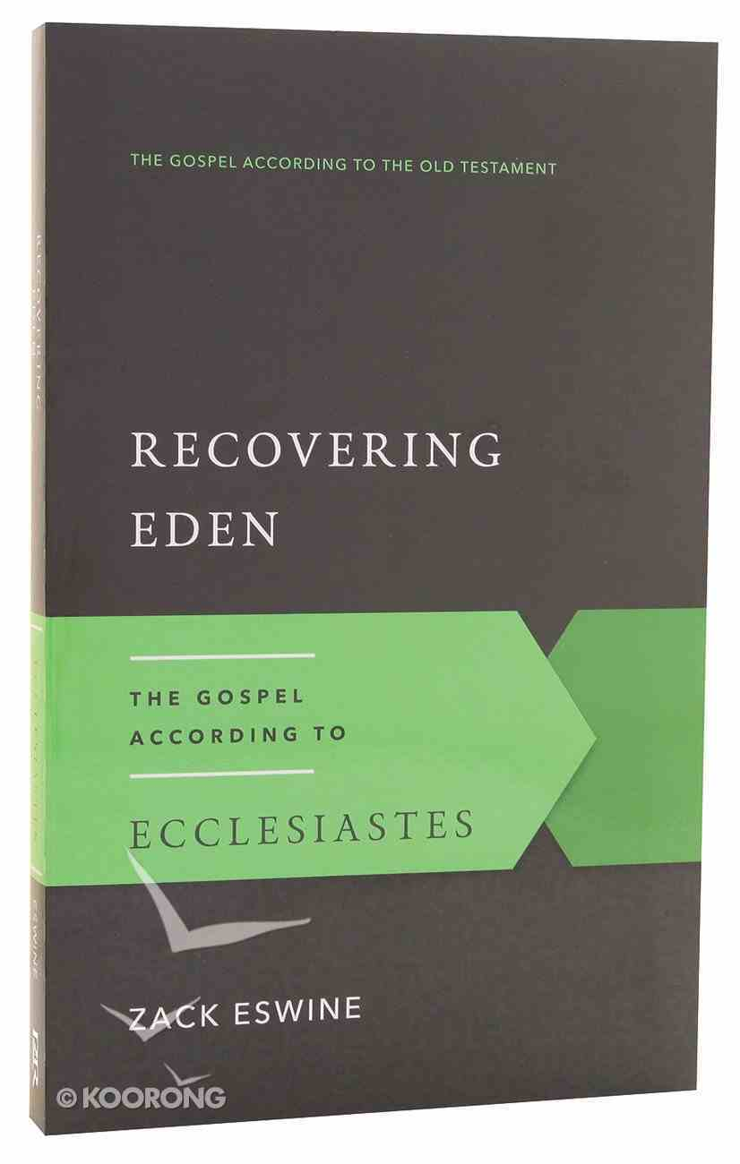 Recovering Eden (Gospel According To The Old Testament Series) Paperback
