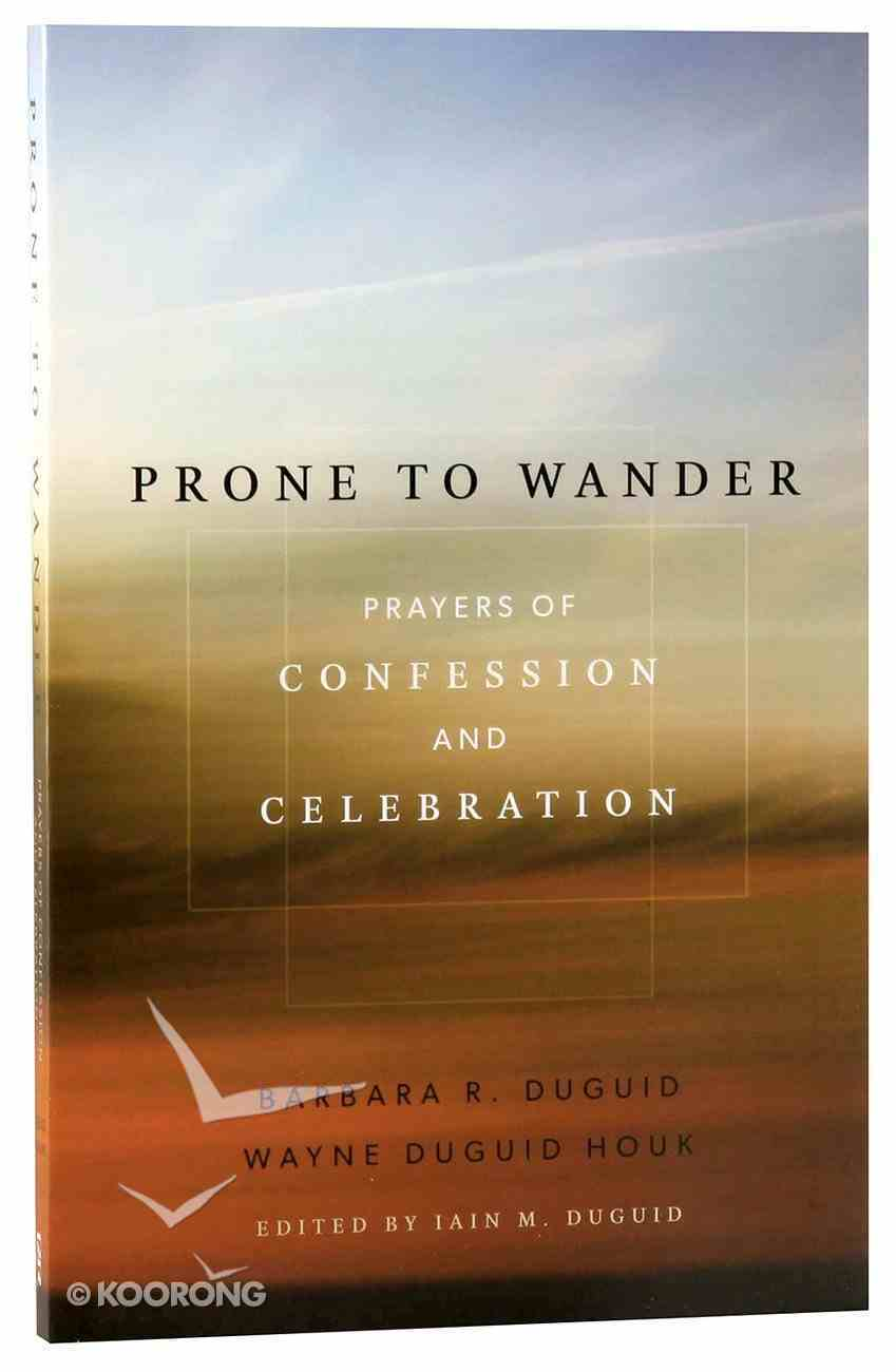 Prone to Wander Paperback