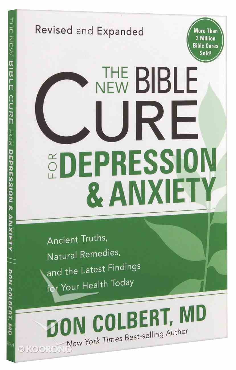 The New Bible Cure For Depression & Anxiety (The New Bible Cure Series) Paperback