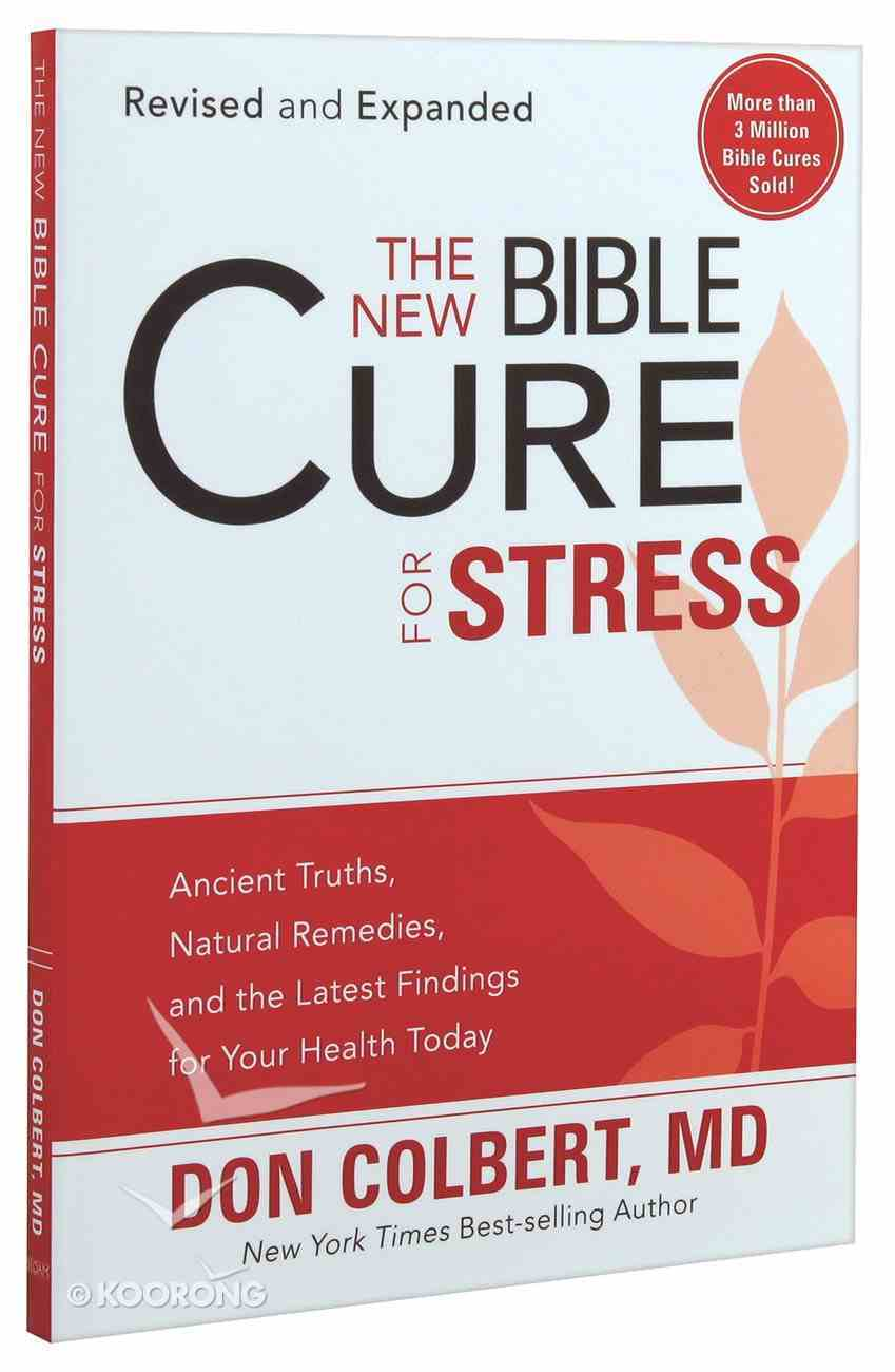 The New Bible Cure For Stress (The New Bible Cure Series) Paperback