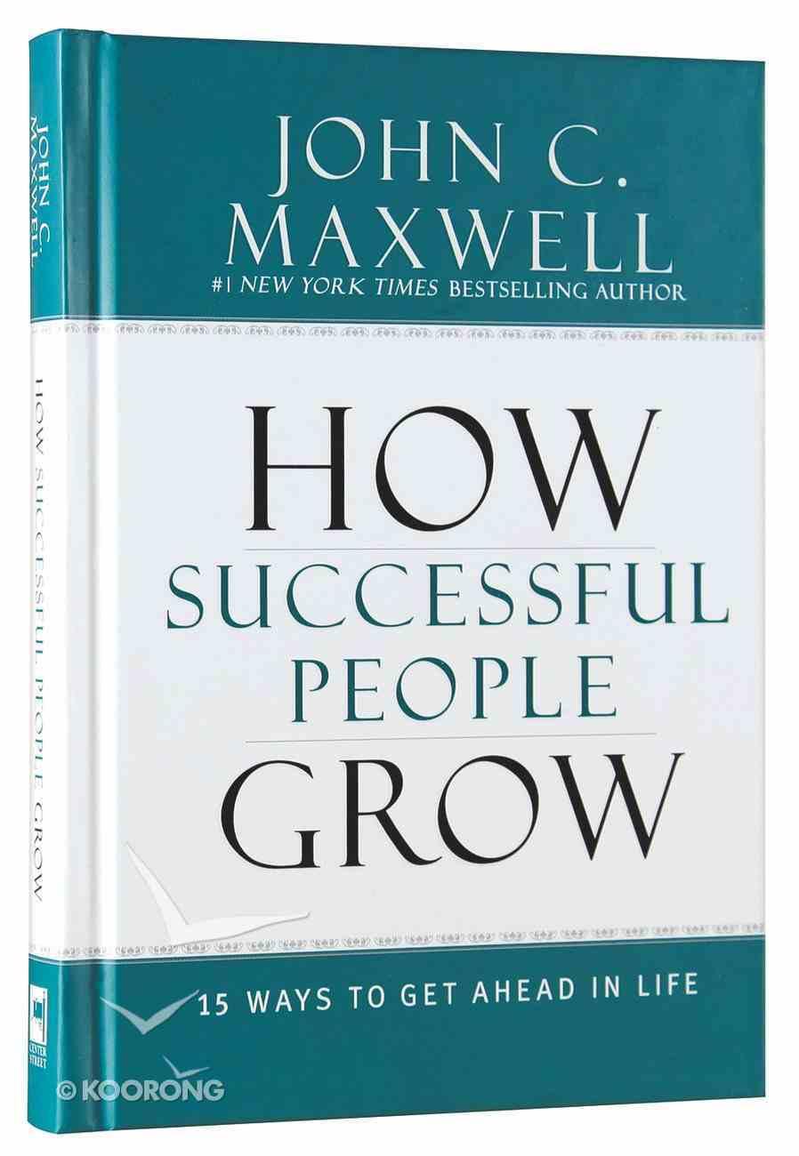 How Successful People Grow Hardback