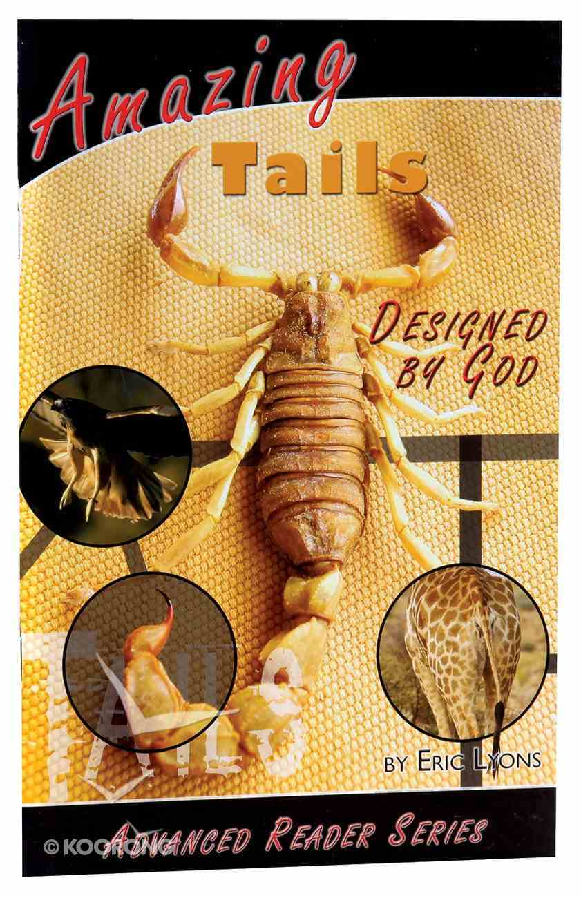 Amazing Tails Designed By God (A P Reader Series) Paperback