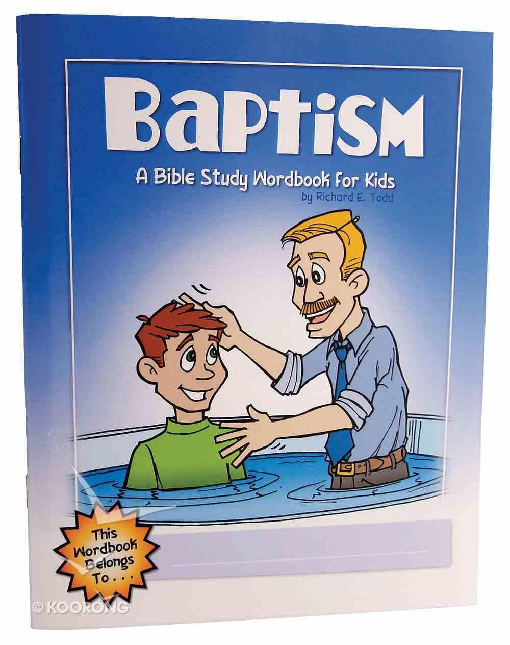 Baptism (Bible Workbook For Kids Series) Paperback