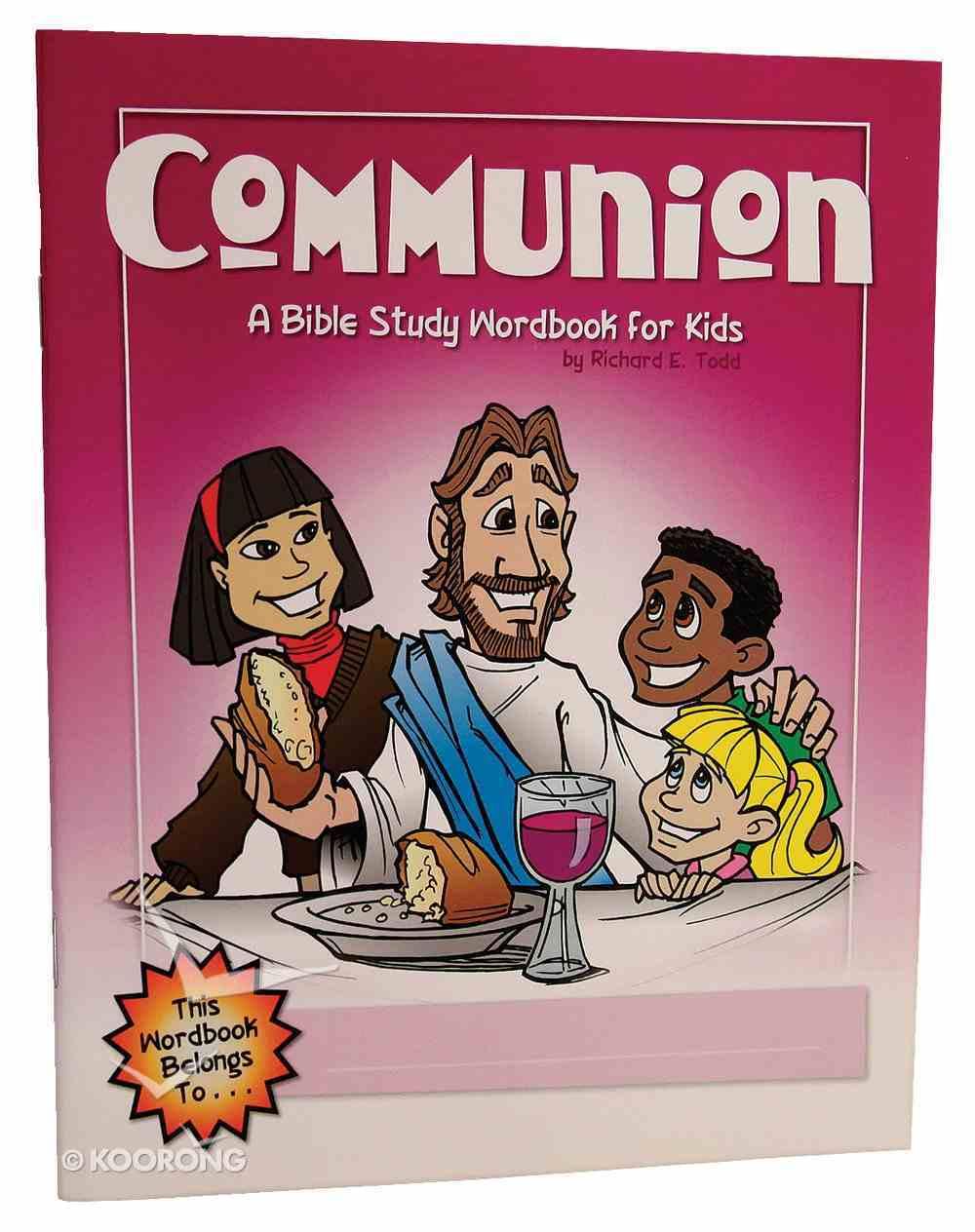 Communion (Bible Workbook For Kids Series) Paperback