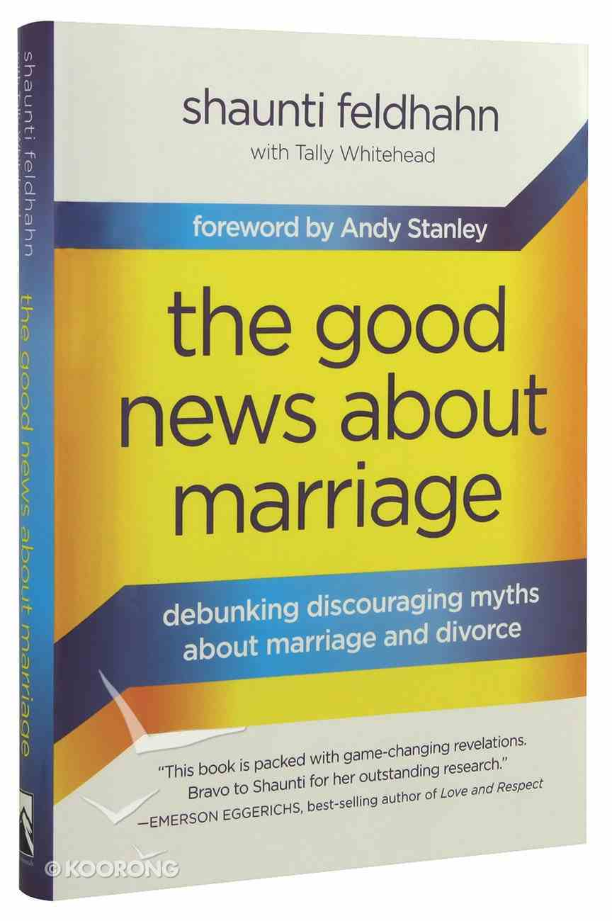 The Good News About Marriage Hardback