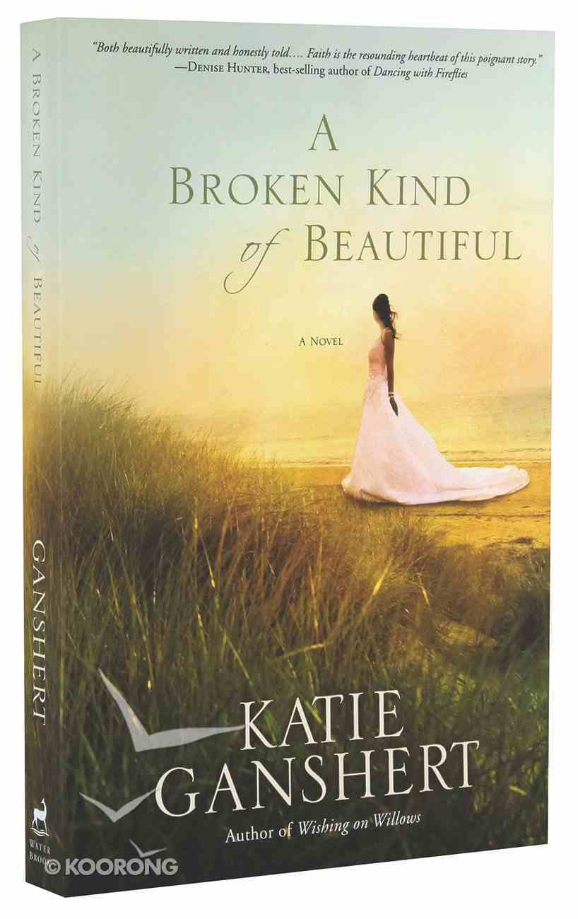A Broken Kind of Beautiful Paperback