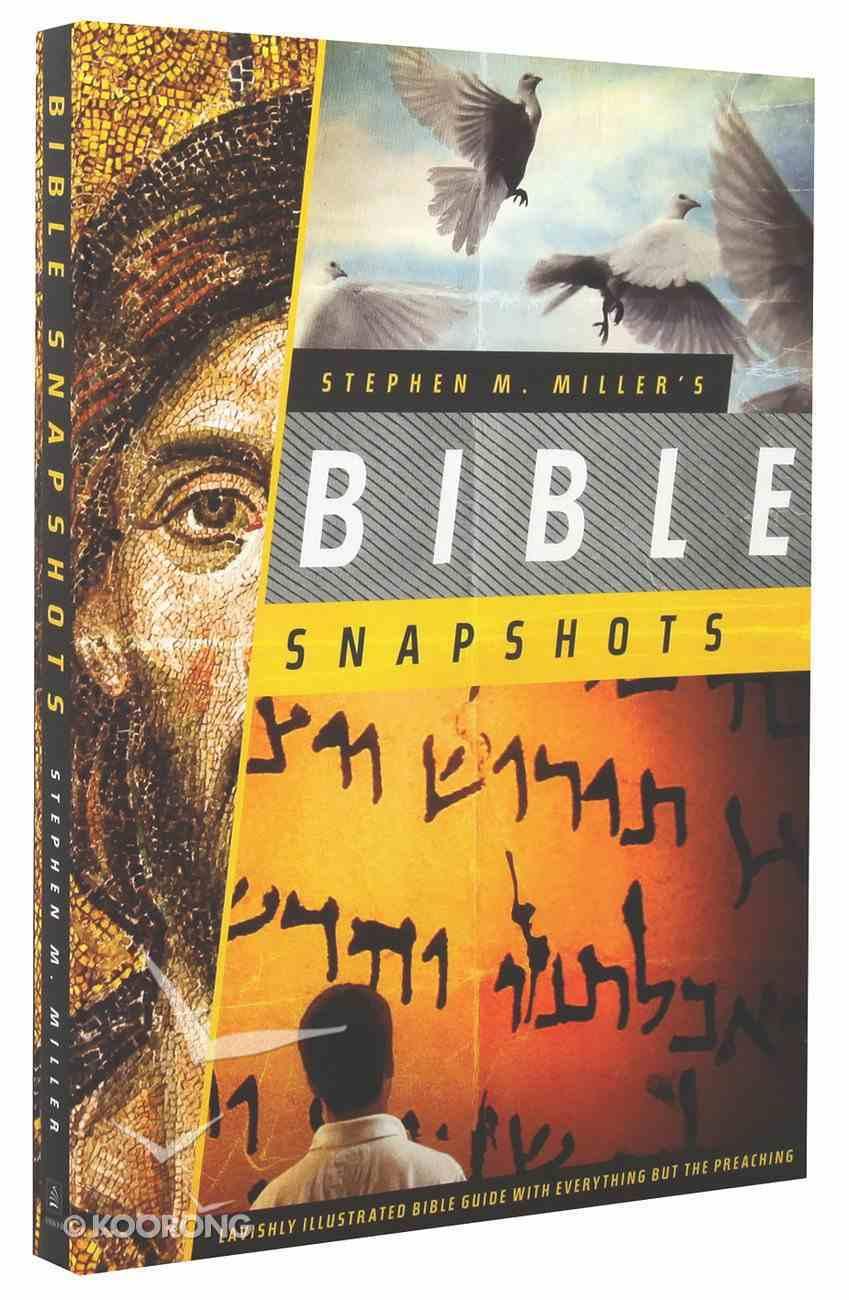 Stephen M Miller's Bible Snapshots Paperback