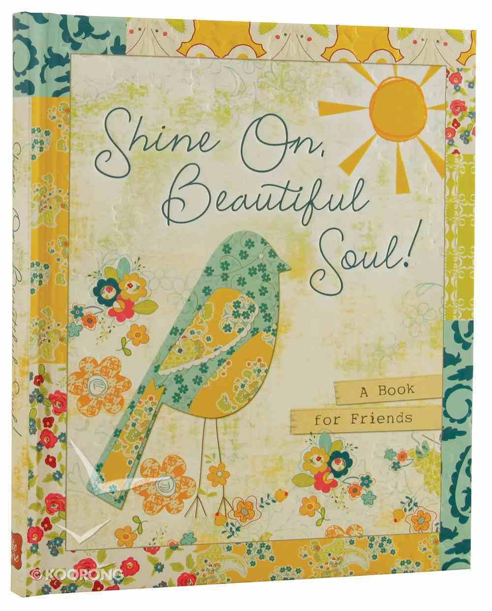 Shine On, Beautiful Soul ( Series) Hardback