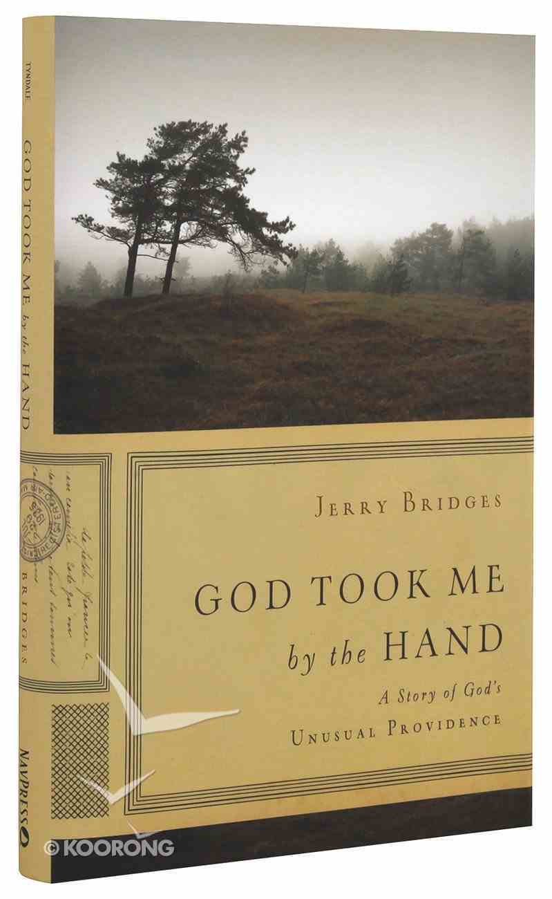God Took Me By the Hand Hardback