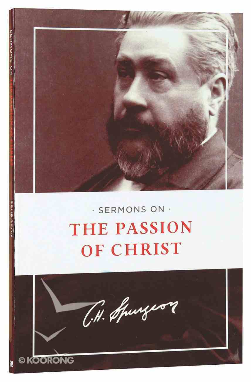 Sermons on the Passion of Christ Paperback