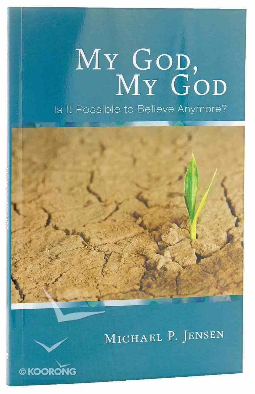 My God, My God Paperback