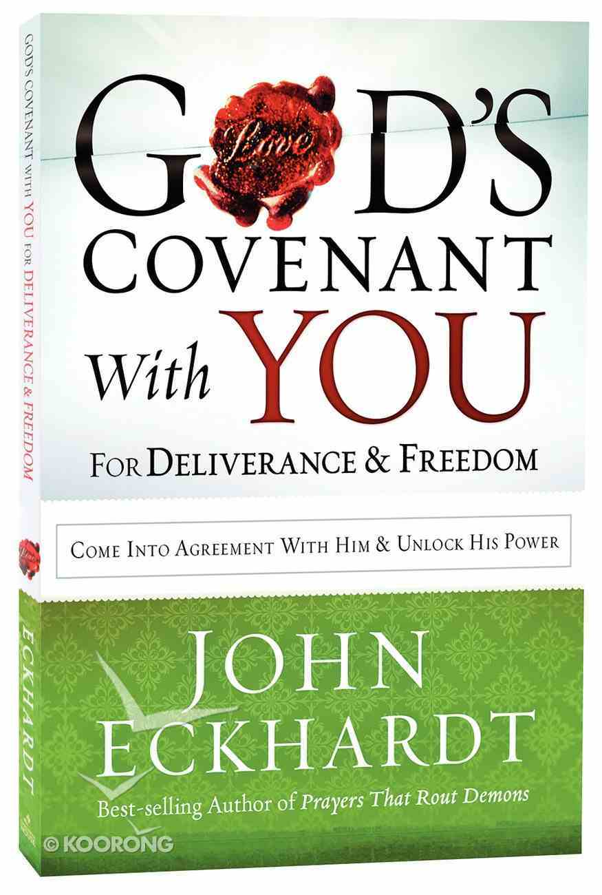 God's Covenant With You For Deliverance and Freedom Paperback