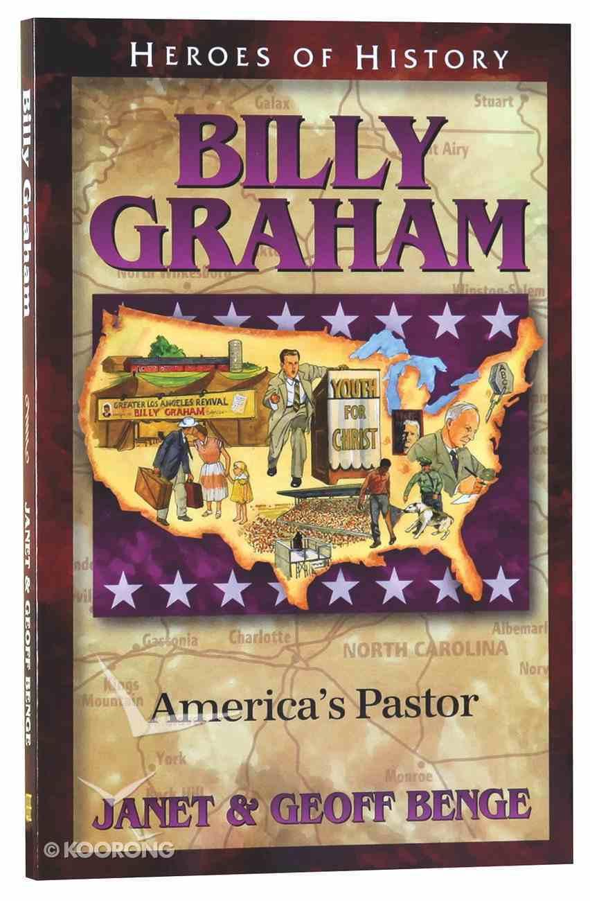 Billy Graham - America's Pastor (Heroes Of History Series) Paperback