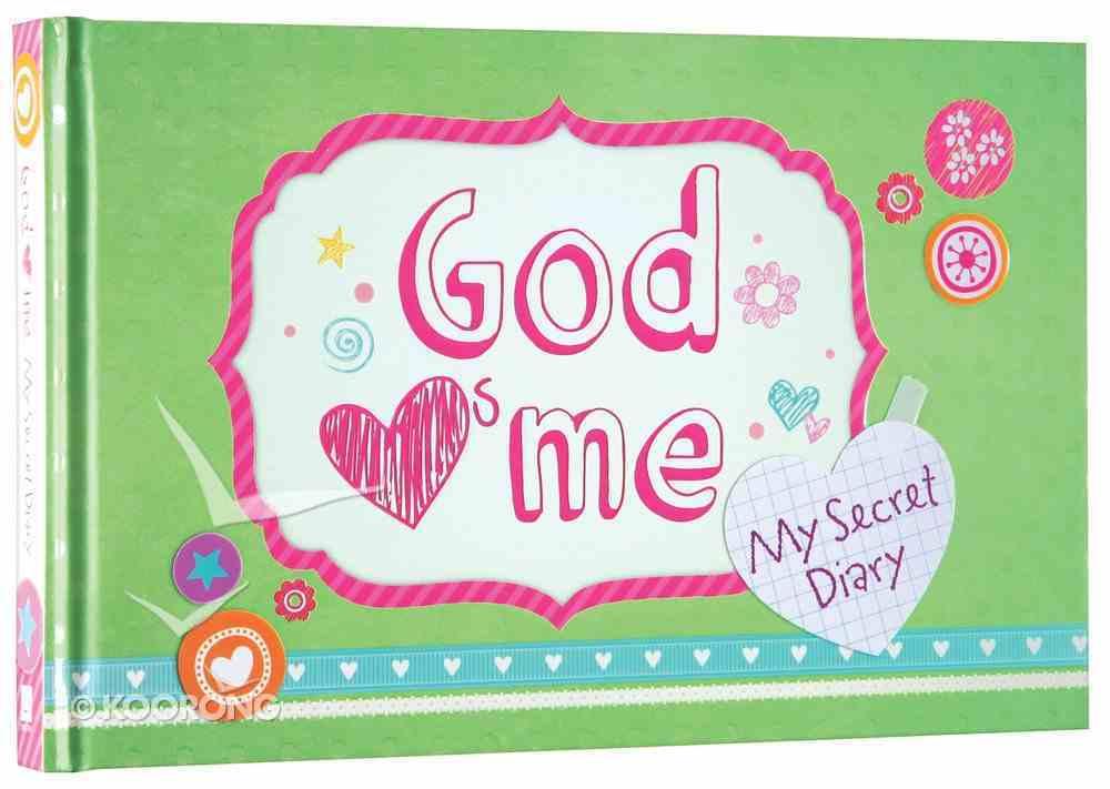 """God """"Hearts"""" Me: My Secret Diary (Loves) Hardback"""