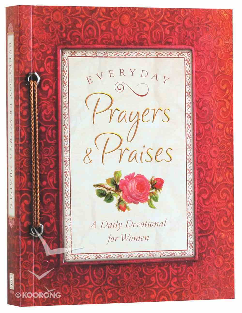 Everyday Prayers and Praises (Spiritual Refreshment For Women Series) Paperback