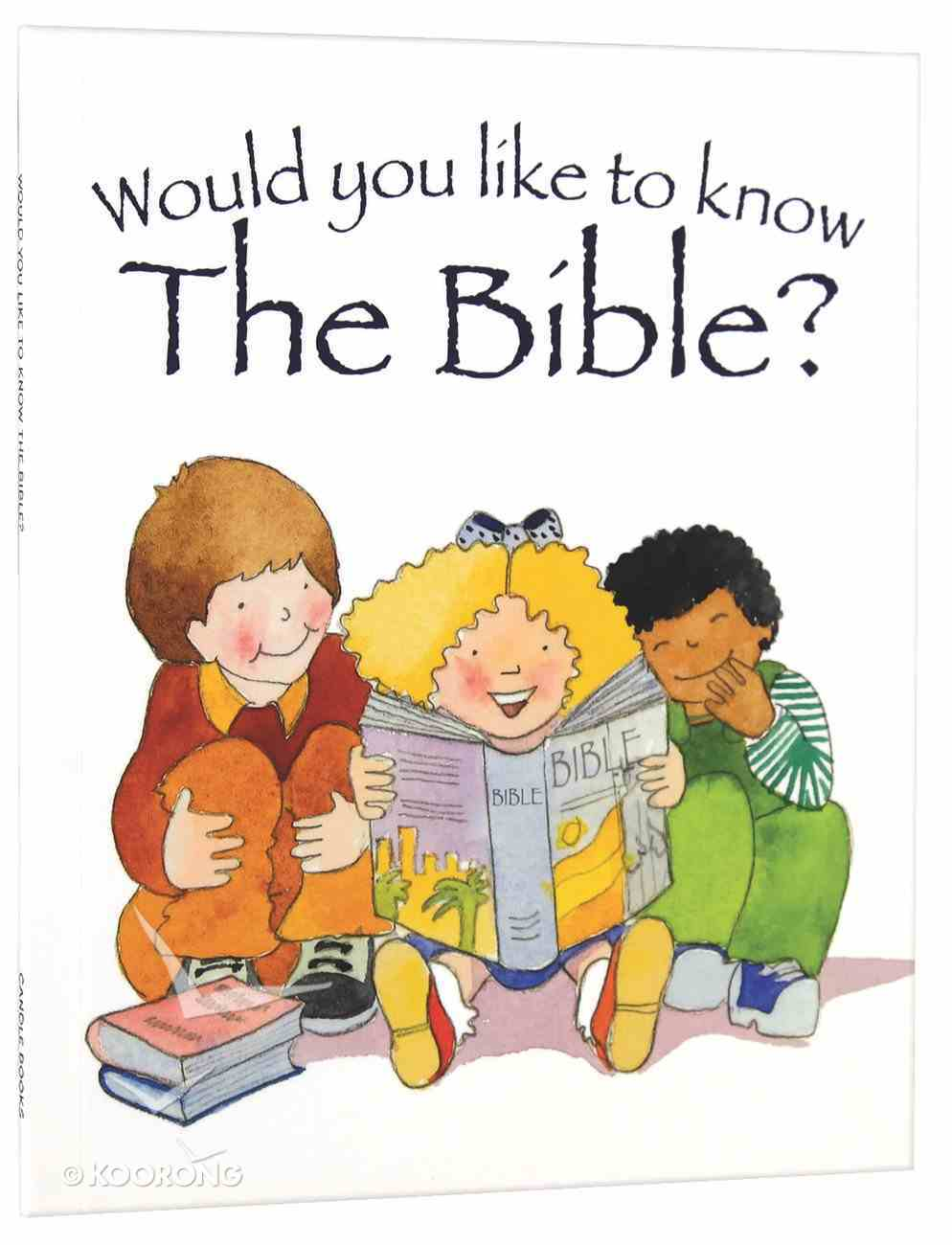 The Bible? (Would You Like To Know... Series) Paperback
