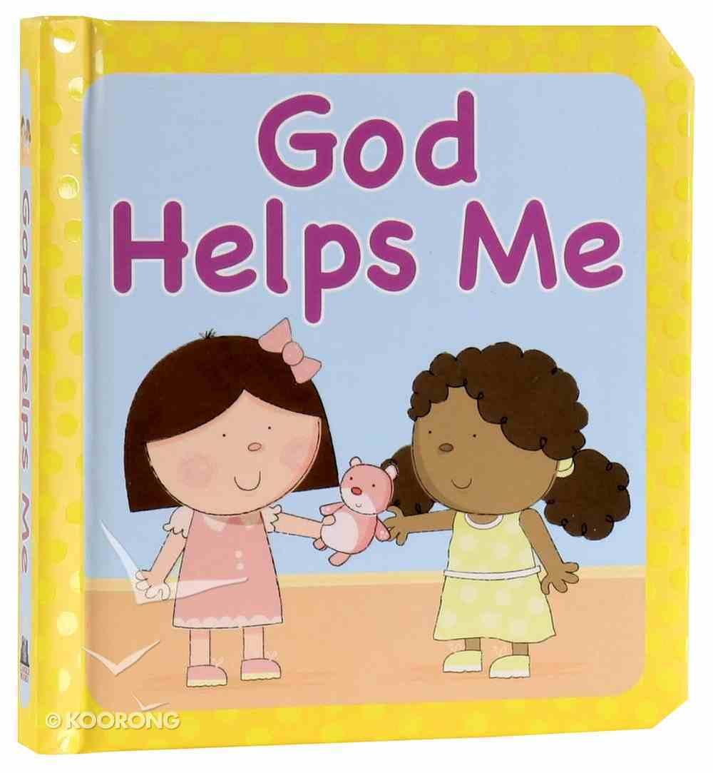 God Helps Me Board Book