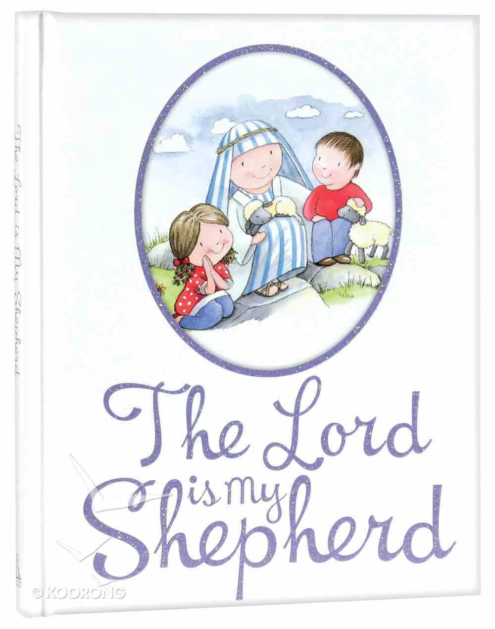 The Lord is My Shepherd Padded Hardback