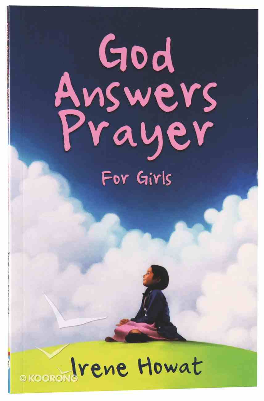God Answers Prayer For Girls Paperback
