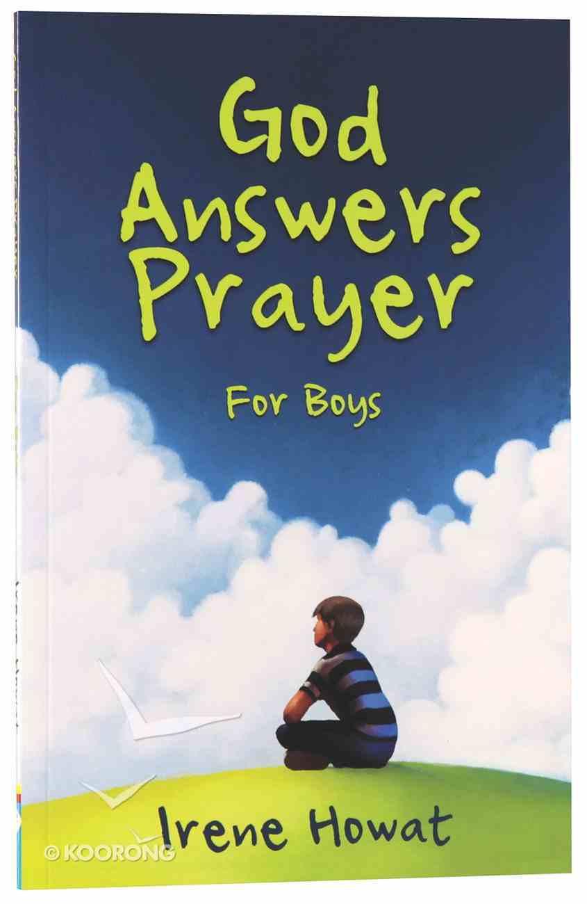 God Answers Prayer For Boys Paperback