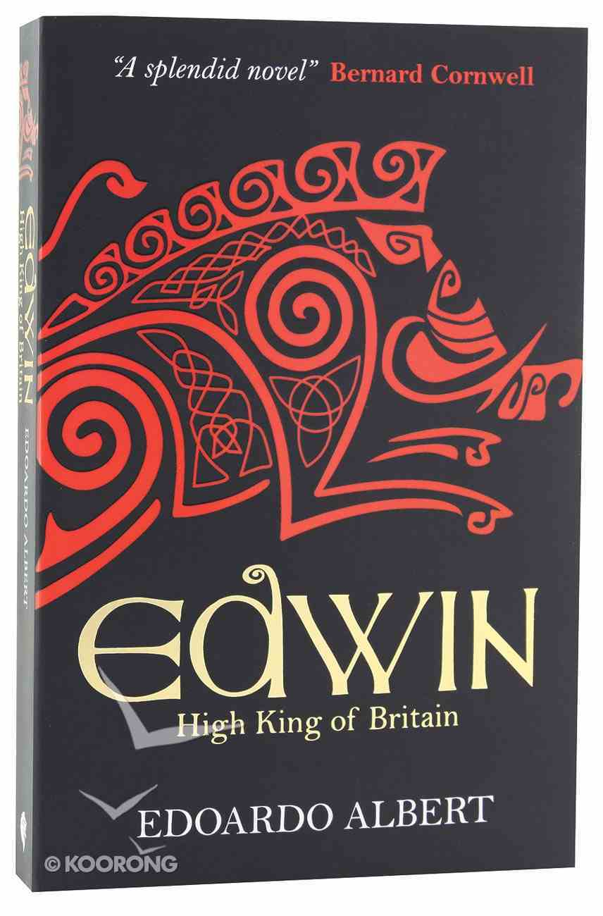 Edwin - High King of Britain (#01 in The Northumbrian Thrones Series) Paperback