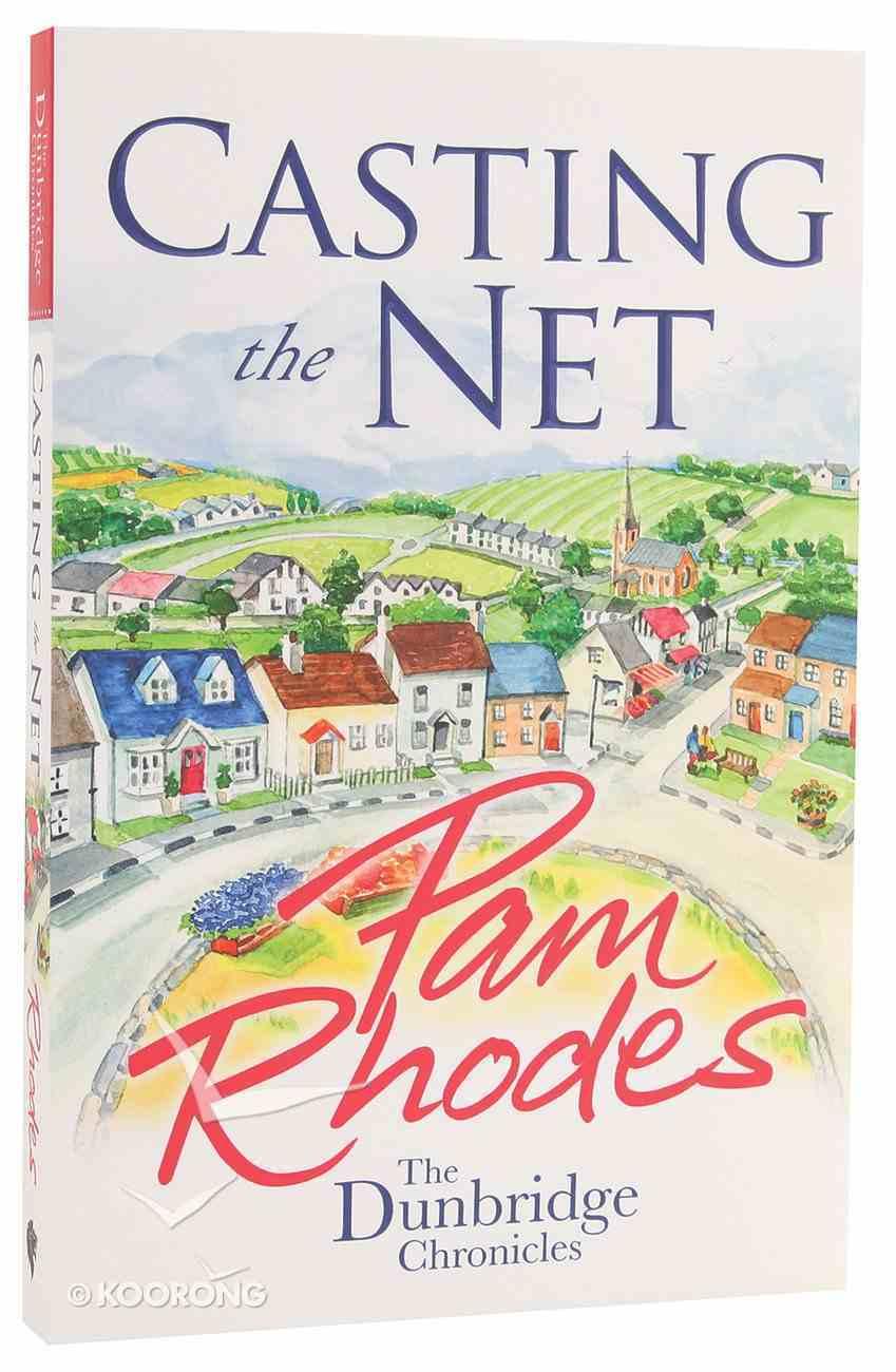 Casting the NET (#02 in Dunbridge Chronicles Series) Paperback