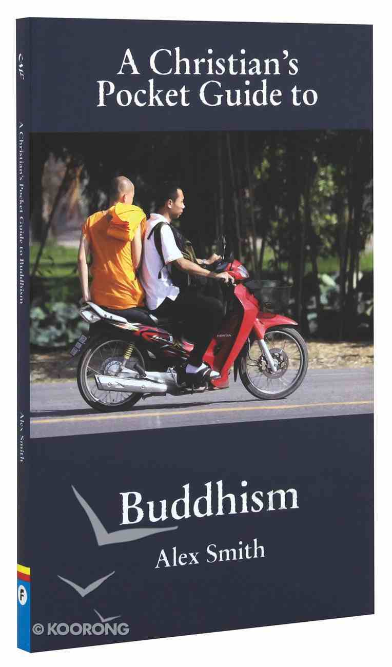 Buddhism (A Christian's Pocket Guide Series) Mass Market