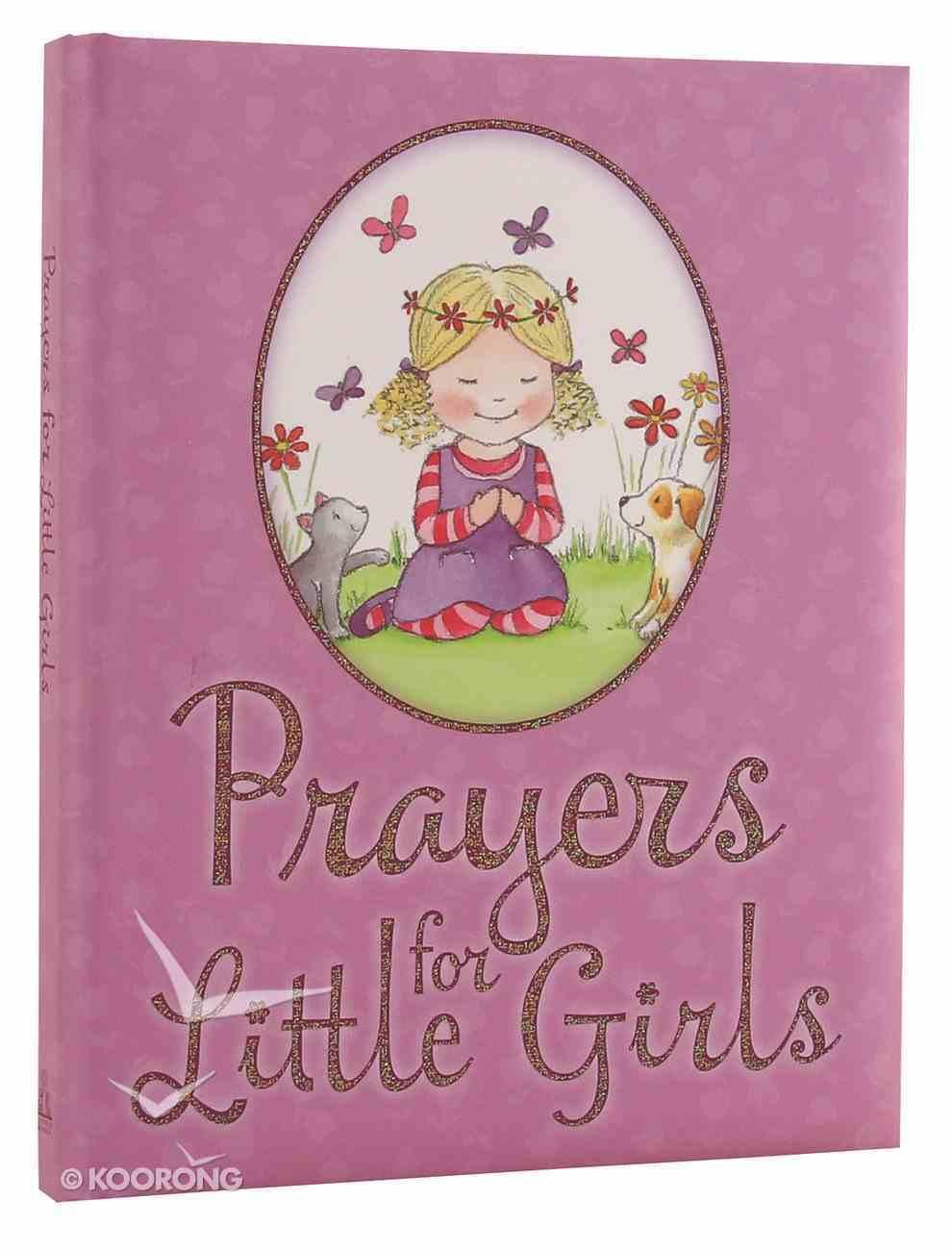 Prayers For Little Girls Hardback