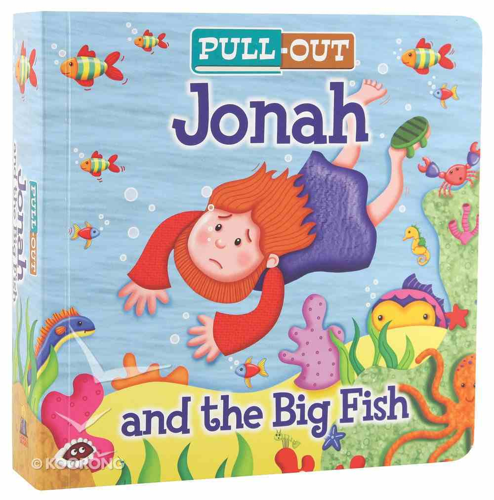 Pull-Out Jonah and the Big Fish Board Book