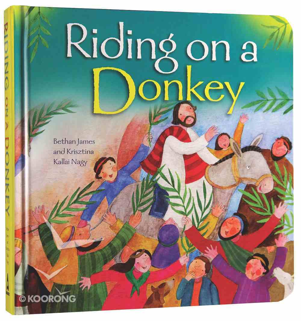 Riding on a Donkey Board Book