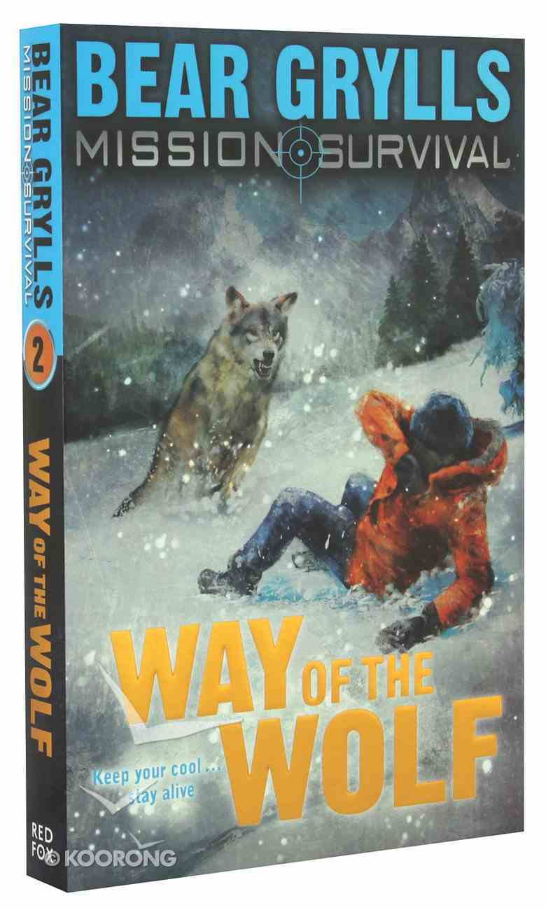 Way of the Wolf (#02 in Mission Survival Series) Paperback